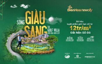 Giở hàng chuyển nhượng dự án Biên Hòa New City giá tốt tháng 10/2020
